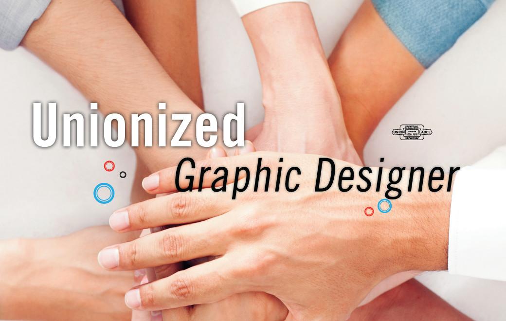 Unionized Graphic Designer